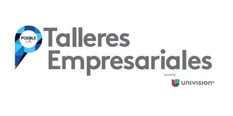 Posible LA Talleres Empresariales 2019 tickets