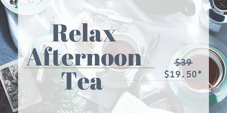 21 SEP: (50% OFF) RELAX – AFTERNOON TEA PARTY [下午茶派对] tickets
