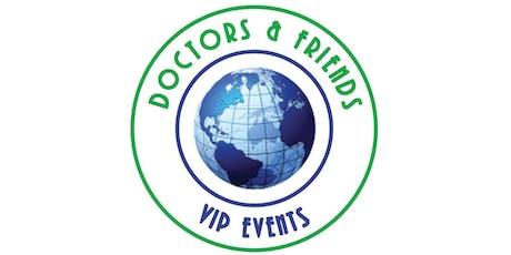 Doctors & Friends VIP Event - Open Bar & Food tickets