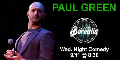 Wednesday Night Comedy Series with Paul Green tickets