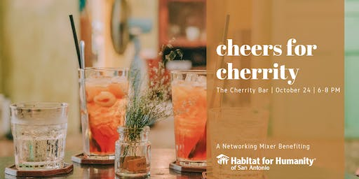 Cheers for Cherrity Networking Mixer - Benefiting Habitat for Humanity