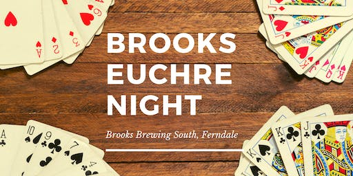 Euchre Night at Brooks Brewing South - Ferndale