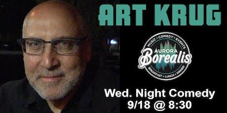 Wednesday Night Comedy Series with Art Krug | Aurora Borealis - Shoreline, WA tickets