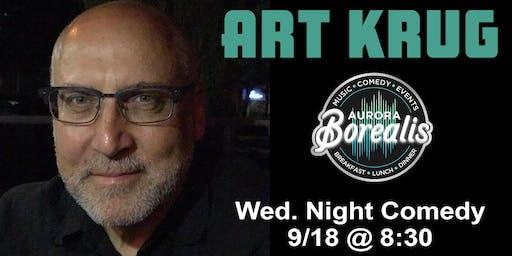 Wednesday Night Comedy Series with Art Krug | Aurora Borealis - Shoreline, WA