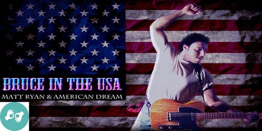 Bruce in the USA: The World's #1 Tribute to Bruce Springsteen and The E Street Band