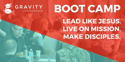 Gravity Leadership Boot Camp - Session 2 - Beavercreek Christian Church