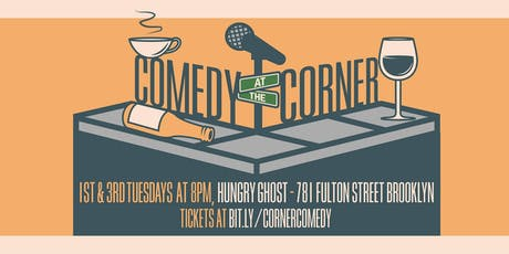 Comedy at the Corner w/ Comedians from Late Night TV! tickets