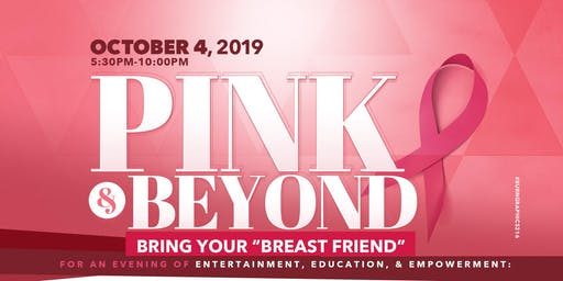 Pink and Beyond Gala - Bring Your Breast Friend