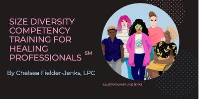 Size Diversity Competency Training for Healing Professionals℠