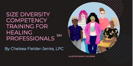 Size Diversity Competency Training for Healing Professionals℠ tickets