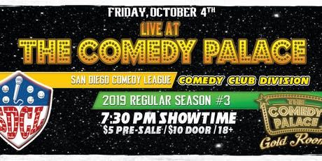 SD Comedy League 2019: S3: TCP Gold Room - Fri. Oct. 4th 7:30pm tickets