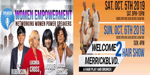Women Empowerment: Power Speakers + Hair Show & Brunch: 2 Days, 2 Events