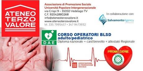 CORSO BLSD adulto pediatrico VEDELAGO accreditato Regione Veneto biglietti
