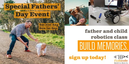 Build Memories - Father and Child Father's Day robotics class
