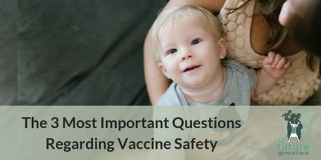 3 Most Important Questions Regarding Vaccine Safety tickets