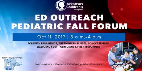 2019 Arkansas Children's Hospital ED Outreach Fall Forum tickets