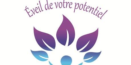 Ateliers ÉVEIL DE VOTRE POTENTIEL, inclut  1er cours GRATUIT (dépôt de 15$) billets