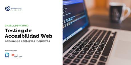 Charla Desayuno: Testing de Accesibilidad Web. entradas