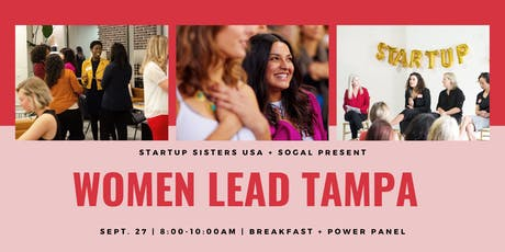SoGal Tampa Bay x Startup Sisters: Women Lead Tampa Bay tickets