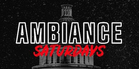 AMBIANCE SATURDAYS @ AMBIANCE LOUNGE SACRAMENTO tickets