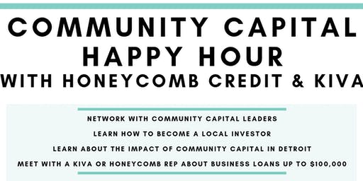 Community Capital Happy Hour with Honeycomb Credit & Kiva
