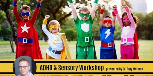 ADHD & Sensory Workshop for Parents