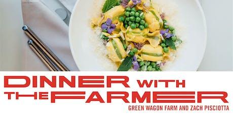 Dinner with the Farmer, Green Wagon Farm, Zach Pisciotta, & Chef Luke VerHulst tickets
