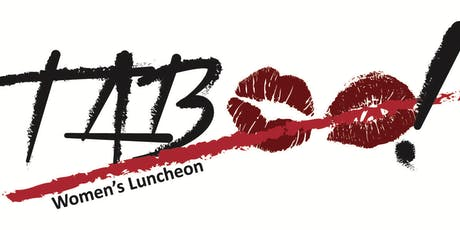TABOO! Not Your Typical Women's Luncheon tickets