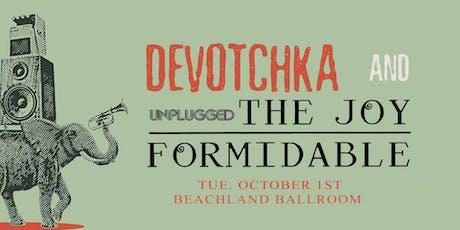DeVotchKa + The Joy Formidable tickets