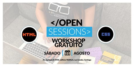 Open Sessions: WorkShop Gratuito - Principios básicos de HTML y CSS boletos