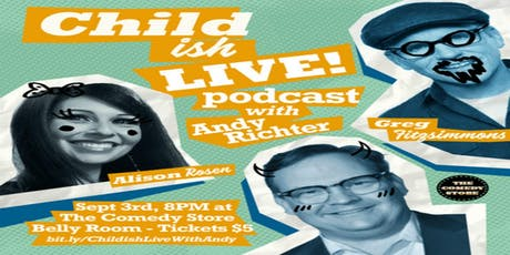 Childish Podcast Live Taping with guest Andy Richter tickets