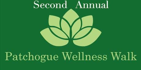 2nd Annual Patchogue Wellness Walk tickets