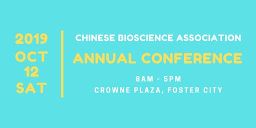 Chinese Bioscience Association Annual Conference
