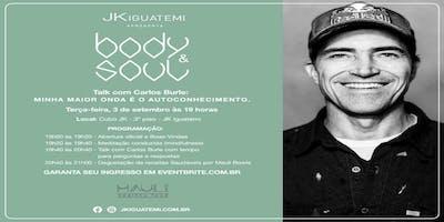 """Body&Soul - Palestra com Carlos Burle: """"Minha maior onda é o autoconhecimento"""""""