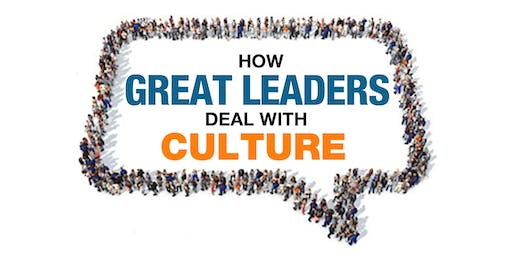 How Great Leaders Deal With Culture Lunch & Learn