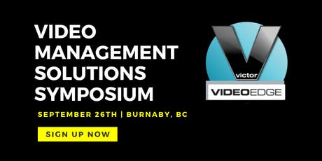 victor & VideoEdge | Video Management Solutions Symposium tickets