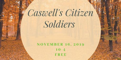 Caswell's Citizen Soldiers  tickets