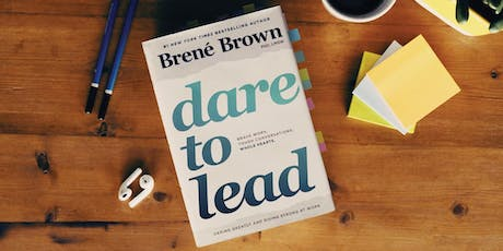 Dare to Lead Workshop & Training: Winter 2019 tickets