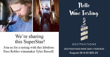 Wine Tasting with Paso Robles superstar, Tyler Russell, winemaker of Nelle.