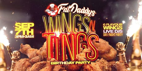 Wings N Tings (Fat Daddy's Birthday Bash) tickets