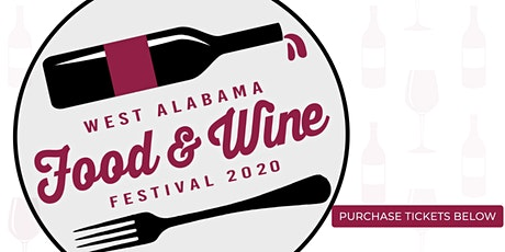 West Alabama Food & Wine Festival 2020 tickets