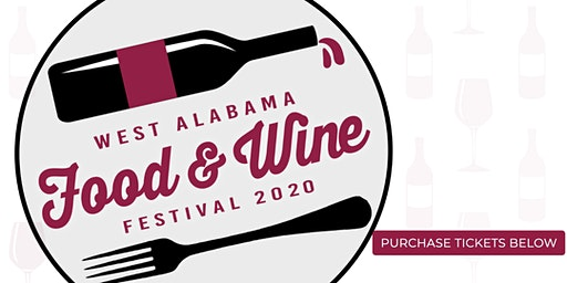 West Alabama Food & Wine Festival 2020
