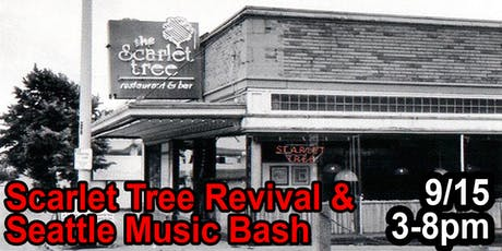 Scarlet Tree Revival & Seattle Music Bash tickets