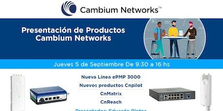 Presentacion Nuevas Lineas de Producto Cambium Networks entradas