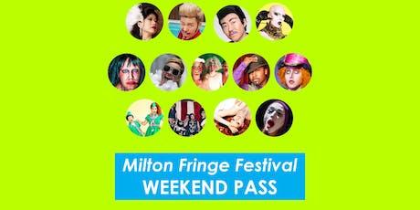 Milton Fringe Festival Weekend Pass tickets
