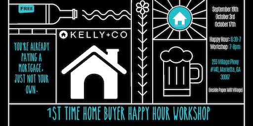 FREE 1st Time Home Buyer Happy Hour!