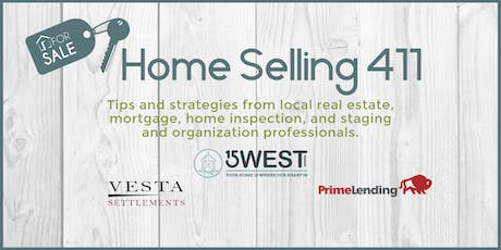 Home Selling 411 tickets