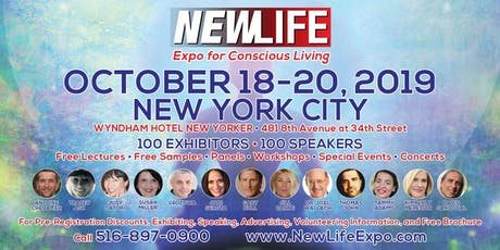 NEWLIFE Expo | Holistic Health, New Age, Conscious Expo OCT 18-20,2019 tickets
