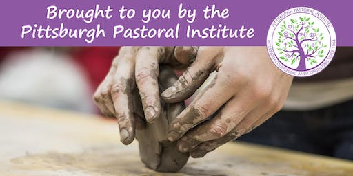 """Half-Day Seminar - """"The Comfort of Clay: Spirituality and Healing through Connections"""""""
