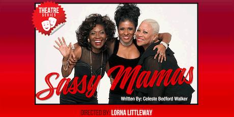 Sassy Mamas tickets